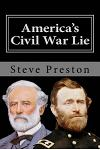 America's Civil War Lie: Anomalies in its Reporting