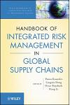 The Handbook of Integrated Risk Management in Global Supply Chains