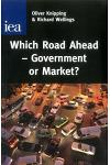 Which Road Ahead - Government or Market?