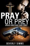 Pray or Prey