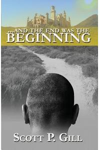 ...and the End Was the Beginning