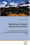 Modeling in Natural Resource Economics