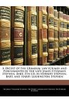 A Digest of the Criminal Law (Crimes and Punishments) by the Late James Fitzjames Stephen, Bart: 5th Ed. by Herbert Stephen, Bart. and Harry Lushingto