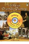 120 Great Orientalist Paintings [With CDROM]