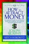 How to Attract Money (Condensed Classics):