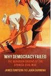 Why Democracy Failed: The Agrarian Origins of the Spanish Civil War