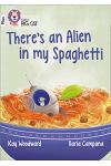 There's an Alien in my Spaghetti