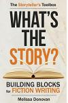 What's the Story? Building Blocks for Fiction Writing