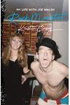Rock Monster: My Life with Joe Walsh