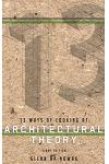 13 Ways of Looking at Architectural Theory