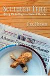 Southern Fried: Going Whole Hog in a State of Wonder