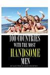 100 Countries with the Most Handsome Men