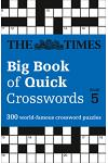 The Times Big Book of Quick Crosswords: Book 5
