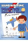 Handwriting Practice Numbers and Shapes: Letter Tracing Book for Preschoolers