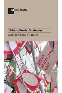 10 Must Reads: Strategies - Making Change Happen