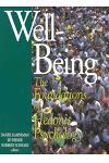Well-Being: Foundations of Hedonic Psychology: Foundations of Hedonic Psychology