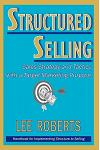Structured Selling: Sales Strategy and Tactics with a Target Marketing Purpose