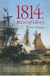 1814: Raze of Glory