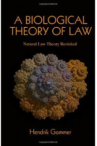 A Biological Theory of Law: Natural Law Theory Revisited
