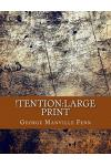 !tention: Large Print