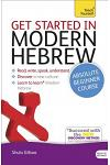 Get Started in Modern Hebrew Absolute Beginner Course: The Essential Introduction to Reading, Writing, Speaking and Understanding a New Language