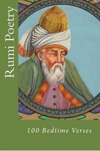 Rumi Poetry: 100 Bedtime Verses