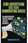 Zero Advertising Cost Blog Commenting Rocks: An Undiscovered Traffic Source For Any Busines