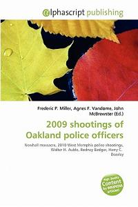 2009 Shootings of Oakland Police Officers