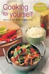 Cooking for Yourself: Delicious (Periplus Step By Step)