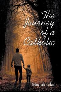 The Journey of a Catholic