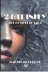 24: Trinity: The Complete Saga