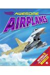 Awesome Airplanes [With Easy to Assemble Models]