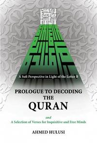 Prologue to Decoding the Quran