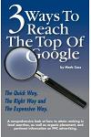 3 Ways to Reach the Top of Google: The Quick Way, the Right Way, and the Expensive Way