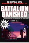 Battalion Banished