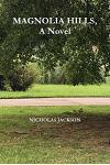Magnolia Hills, a Novel