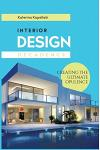 Interior Design Decadence: Creating the Ultimate Opulence