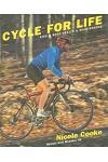 Cycle for Life: Bike & Body Health & Maintenance