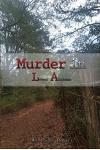 Murder in La: Lower Alabama