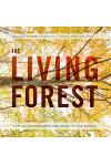 The Living Forest: A Visual Journey Into the Heart of the Woods
