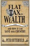 Flat Tax on Wealth: and How It Can Save Our Country