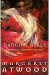 Dancing Girls: And Other Stories