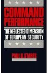 Command Performance: The Neglected Dimension of European Security