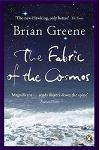 The Fabric of the Cosmos : Space, Time and the Texture of Reality