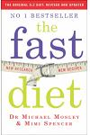 The Fast Diet : Revised and Updated: Lose weight, stay healthy, live longer