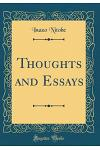 Thoughts and Essays (Classic Reprint)
