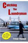 Catching the Laundryman