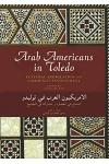 Arab Americans in Toledo: Cultural Assimilation and Community Involvement