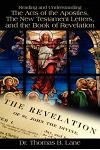 Reading and Understanding the Acts of the Apostles, the New Testament Letters, and the Book of Revelation