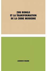Zhu Rongji et la Transformation de la Chine Moderne